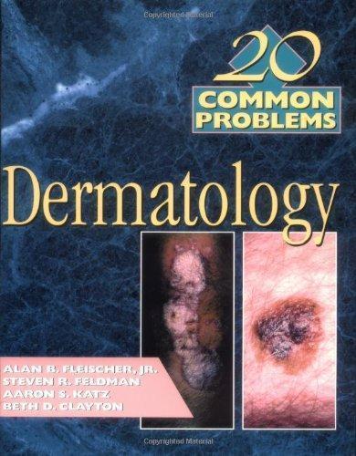 20 Common Probems in Dermatology 1st Edition - PDF Version