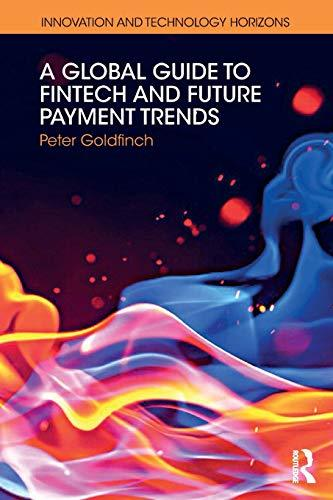 A Global Guide to FinTech and Future Payment Trends (Innovation Technology  - PDF Version