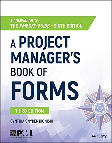 A Project Manager's Book of Forms: A Companion to the PMBOK Guide 3rd  Edition - Ebook PDF Version