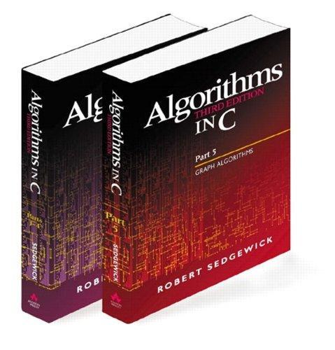 Algorithms in C, Parts 1-5 (Bundle): Fundamentals, Data Structures,  Sorting, - Ebook PDF Version