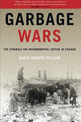 Garbage Wars (Urban and Industrial Environments): The Struggle for - PDF  Version