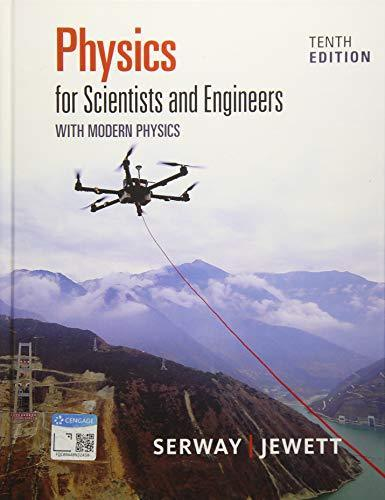 Physics for Scientists and Engineers with Modern 10th Edition - PDF Version