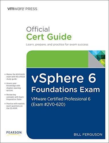 vSphere 6 Foundations Exam Official Cert Guide (Exam #2V0-620): VMware -  PDF Version